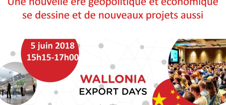 "L'initiative ""Belt and Road"" aux Wallonia Export Days"